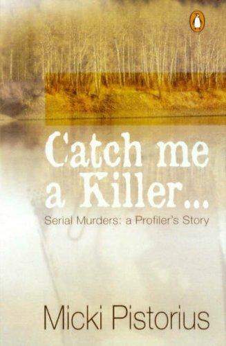 9780140297225: Catch ME a Killer