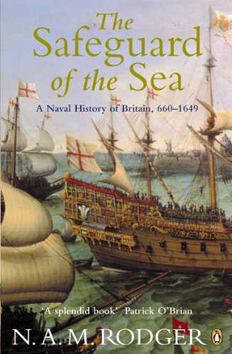 9780140297249: The Safeguard of the Sea: A Naval History of Britain. Vol 1.,660-1649 (v. 1)
