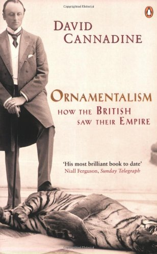 9780140297614: Ornamentalism: How the British Saw Their Empire