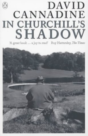 9780140297638: In Churchill's Shadow: Confronting the Past in Modern Britain