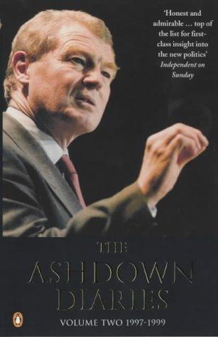 9780140297768: The Ashdown Diaries: 1997-1999 v.2: 1997-1999 Vol 2