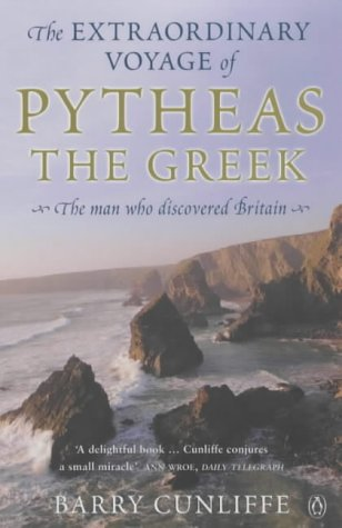 9780140297843: The Extraordinary Voyage of Pytheas the Greek