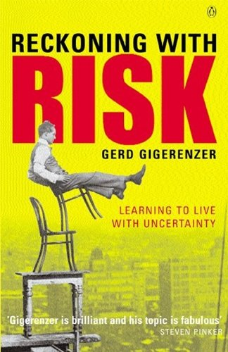 9780140297867: Reckoning with Risk: Learning to Live with Uncertainty