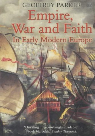 9780140297898: Empire, War and Faith in Early Modern Europe