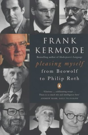 9780140297973: Pleasing Myself: From 'Beowolf' to Philip Roth
