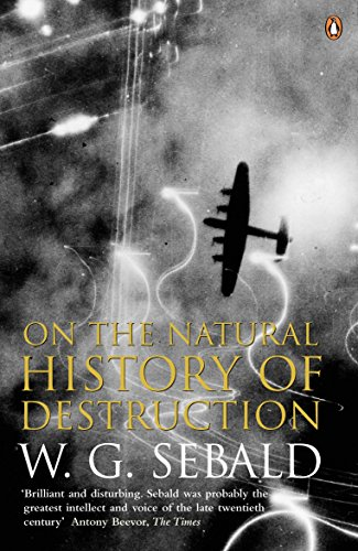 9780140298000: On The Natural History Of Destruction