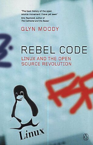 9780140298048: Rebel Code: Linux and the Open Source Revolution