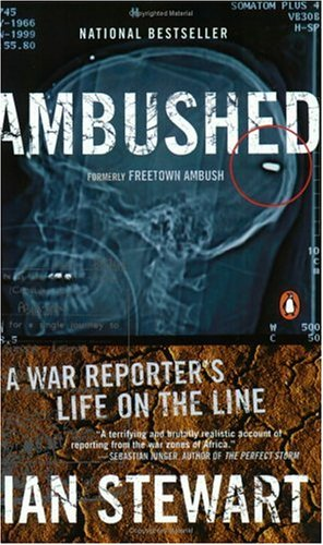 9780140298116: Ambushed: A Reporter's Life on the Line