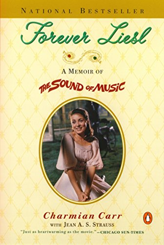 9780140298406: Forever Liesl: A Memoir of The Sound of Music