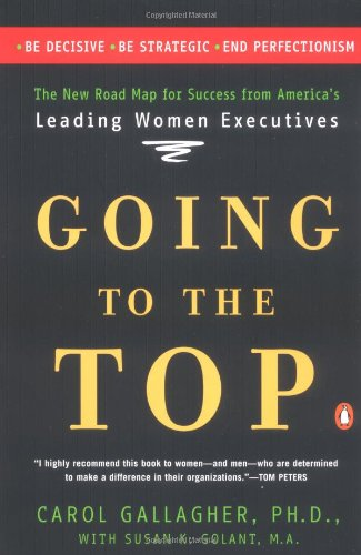 9780140298413: Going to the Top: A Road Map for Success from America's Leading Women Executives