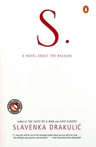 9780140298444: S.: A Novel About the Balkans