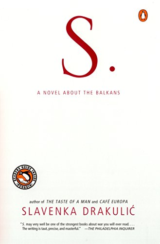 9780140298444: S.: A Novel About the Balkans