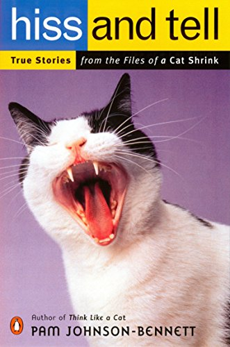 9780140298536: Hiss & Tell: True Stories from the Files of a Cat Shrink