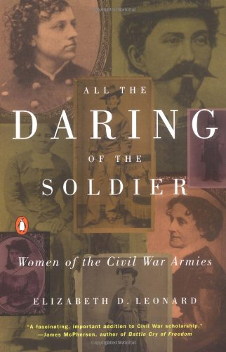 9780140298581: All the Daring of the Soldier: Women of the Civil War Armies