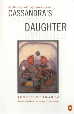9780140298598: Cassandra's Daughter: A History of Psychoanalysis (American)