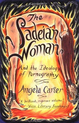 9780140298611: The Sadeian Woman: And the Ideology of Pornography
