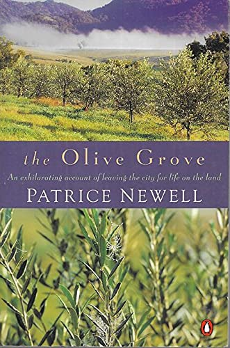 THE OLIVE GROVE An Ehilerating Account of Leaving the City for Life on the Land
