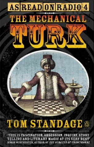 9780140299199: The Mechanical Turk: The True Story of the Chess-playing Machine That Fooled the World
