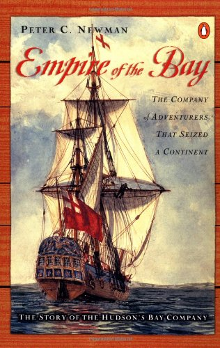 9780140299878: Empire of the Bay: The Company of Adventurers That Seized a Continent