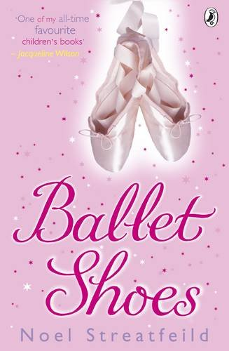 9780140300413: Ballet Shoes: A Story of Three Children on the Stage (Puffin Books)