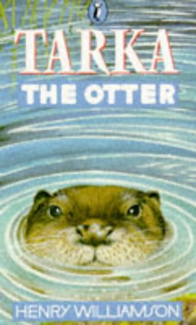 9780140300604: Tarka the Otter: His Joyful Water-Life and Death in the Two Rivers (Puffin Books)