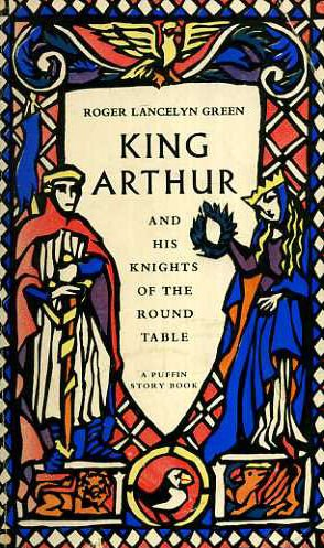 King Arthur and His Knights of the Round Table. New Re-Told Out of the Old Romances.