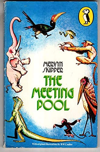 Meeting Pool: A Tale of Borneo (Puffin: Skipper, Mervyn