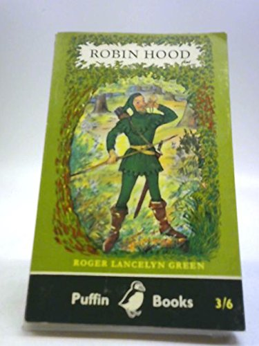 The Adventures of Robin Hood (Puffin Story: Green, Roger Lancelyn
