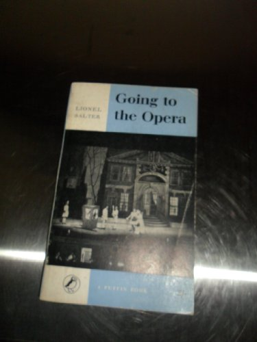 9780140301182: Going to the Opera