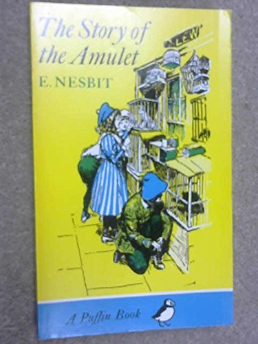 9780140301304: The Story of the Amulet
