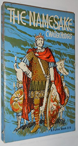 9780140301373: The Namesake: A Story of King Alfred (Puffin books)