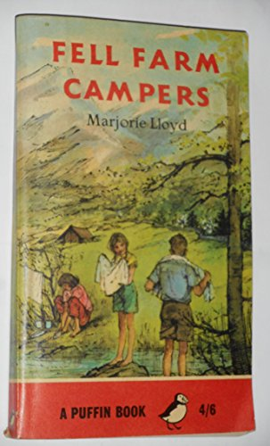 Fell Farm Campers (Puffin Books): Lloyd, Marjorie