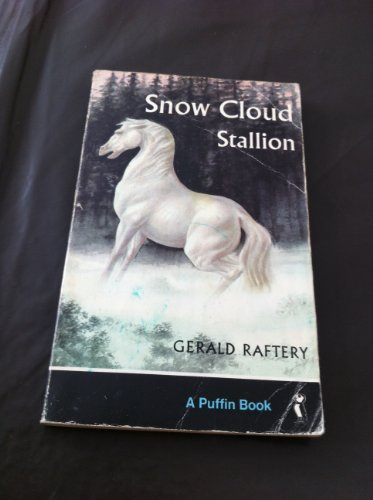 9780140301441: Snow Cloud, Stallion (Puffin Story Books)