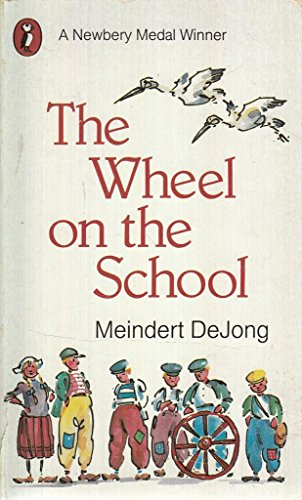 9780140301526: The Wheel on the School (Puffin Story Books)
