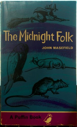 The Midnight Folk (Puffin Story Books): John, Masefield