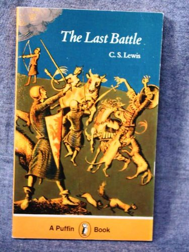 9780140302059: The Last Battle (Puffin Books)