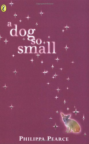 9780140302066: A Dog So Small (Puffin Books)
