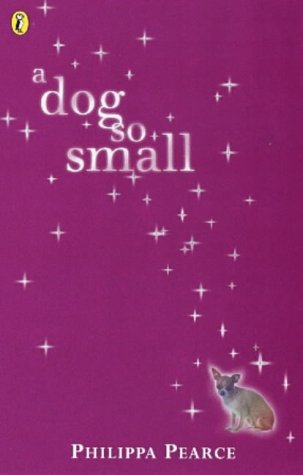 9780140302066: A Dog So Small (Puffin Books)