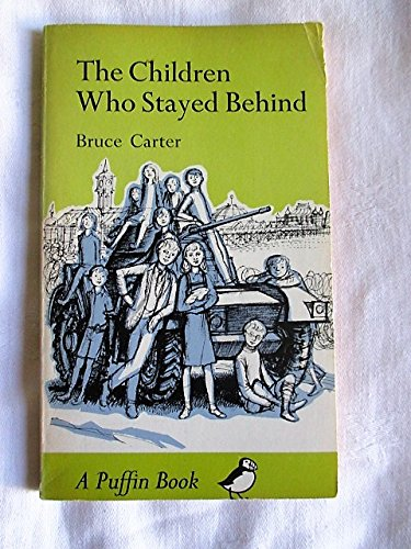 9780140302158: Children Who Stayed Behind, The (Puffin Books)