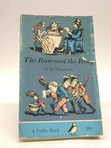 9780140302233: The Rose And The Ring, Or, The History Of Prince Giglio And Prince Bulbo