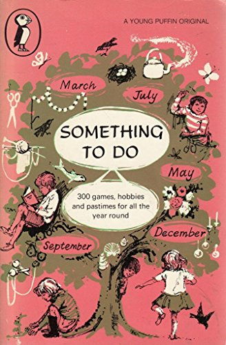 9780140302370: Something to do (Young Puffin Books)