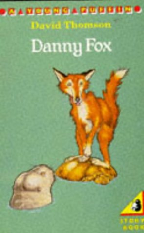 9780140302592: Danny Fox (Young Puffin Books)