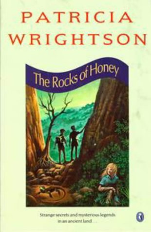 The Rocks of Honey (Puffin Books): Wrightson, Patricia