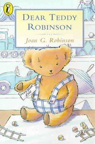 9780140302721: Dear Teddy Robinson (Young Puffin Books)