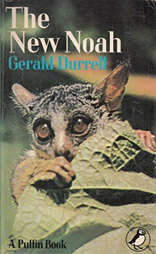 New Noah (Puffin Books): Gerald Durrell