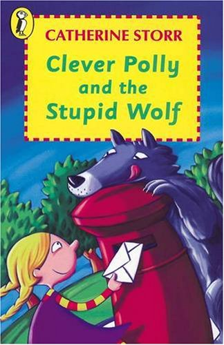 9780140303124: Clever Polly and the Stupid Wolf (Young Puffin Books)