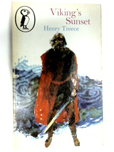 VIKING'S SUNSET (PUFFIN BOOKS) (0140303227) by Henry Treece