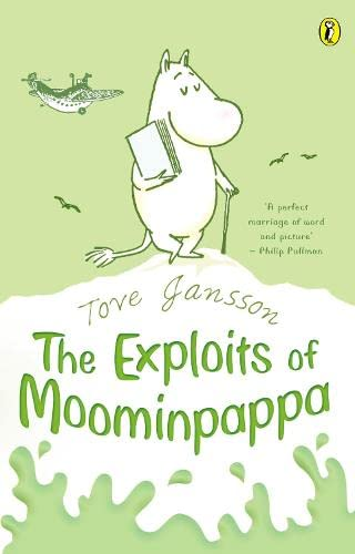 9780140303230: The Exploits of Moominpappa: Described by Himself (Puffin Books)