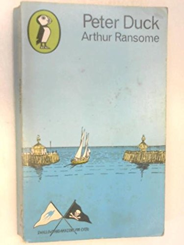 9780140303407: PETER DUCK - Based on information supplied by the Swallows and Amazons and Illustrated mainly by Themselves