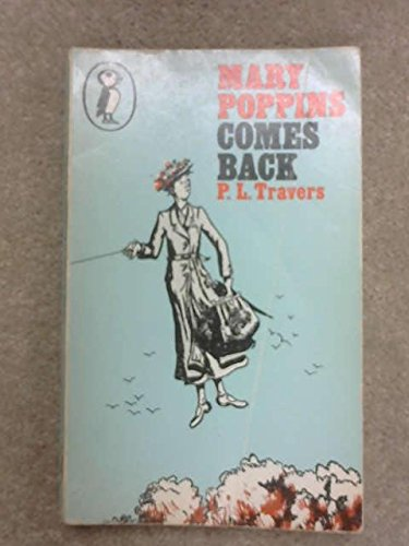 Mary Poppins Comes Back (Puffin Books)